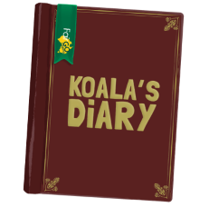 "Any offers and upcoming bonuses at Fair Go are announced on the ""Koala's Diary"""