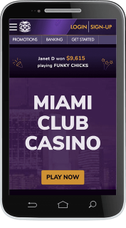Miami Club Casino run smoothly in most of the mobile browsers