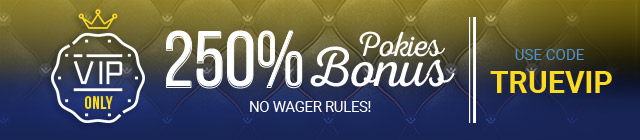 VIP members at True Blue Casino can benefit from several addiotional perks.