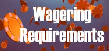 How wagering requirements are calculated?